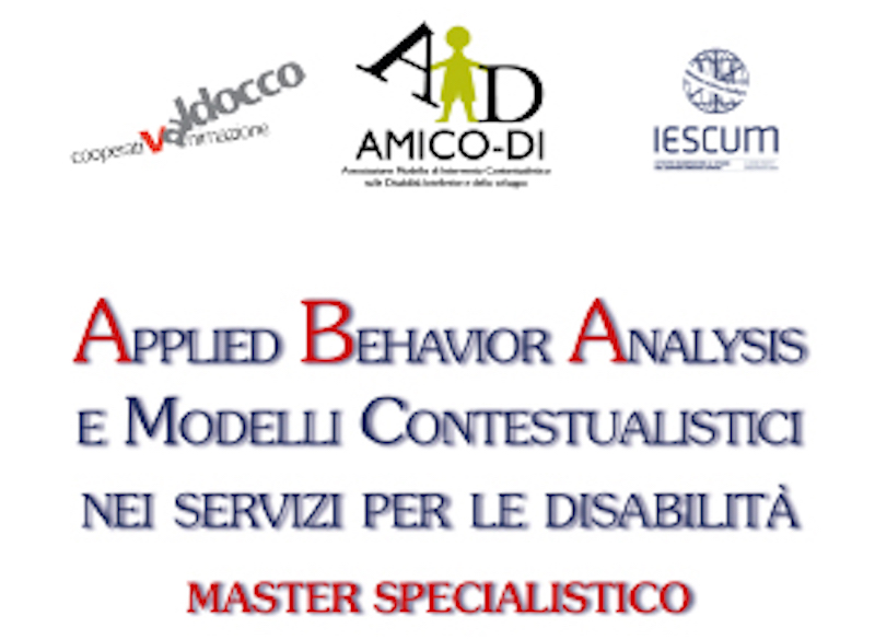 MASTER SPECIALISTICO 'APPLIED BEHAVIOR ANALYSIS E MODELLI CONTESTUALISTICI NEI SERVIZI PER LE DISABILITÀ